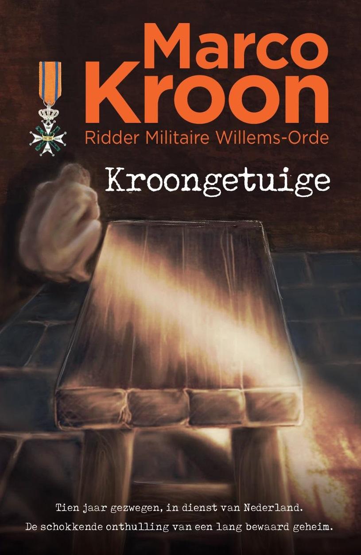 2018-11-03 | Kroongetuige: het nieuwe boek van Marco Kroon
